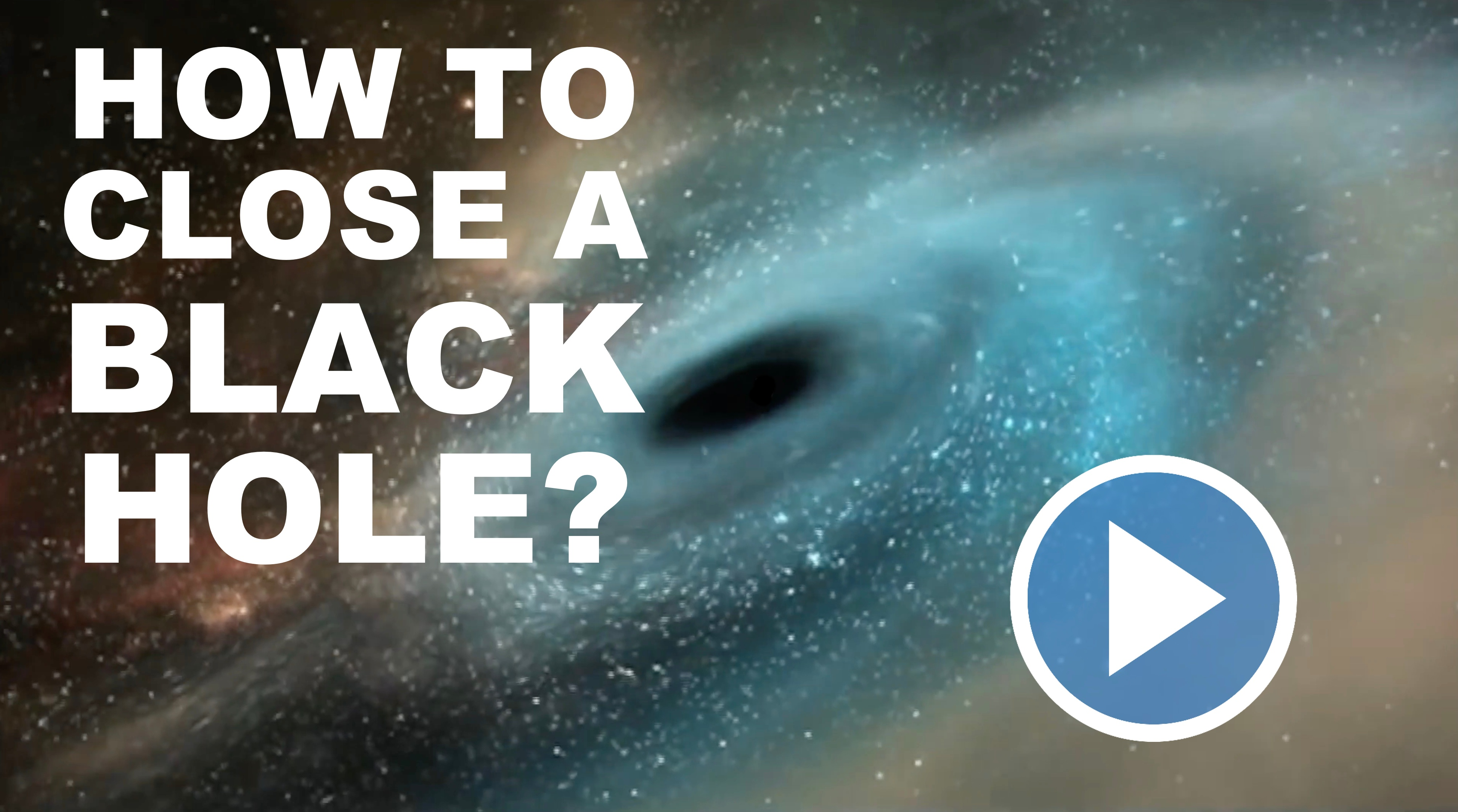 How Do You Cover a Black Hole