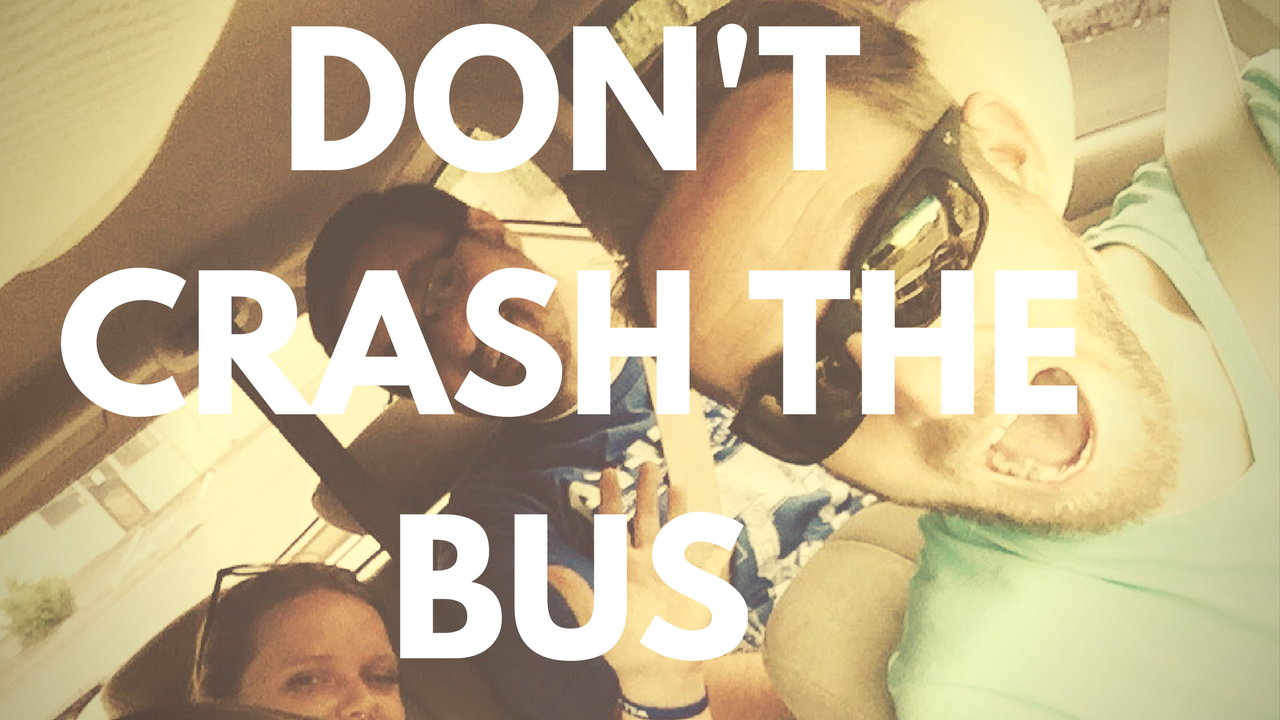 Don't Crash the Bus.png