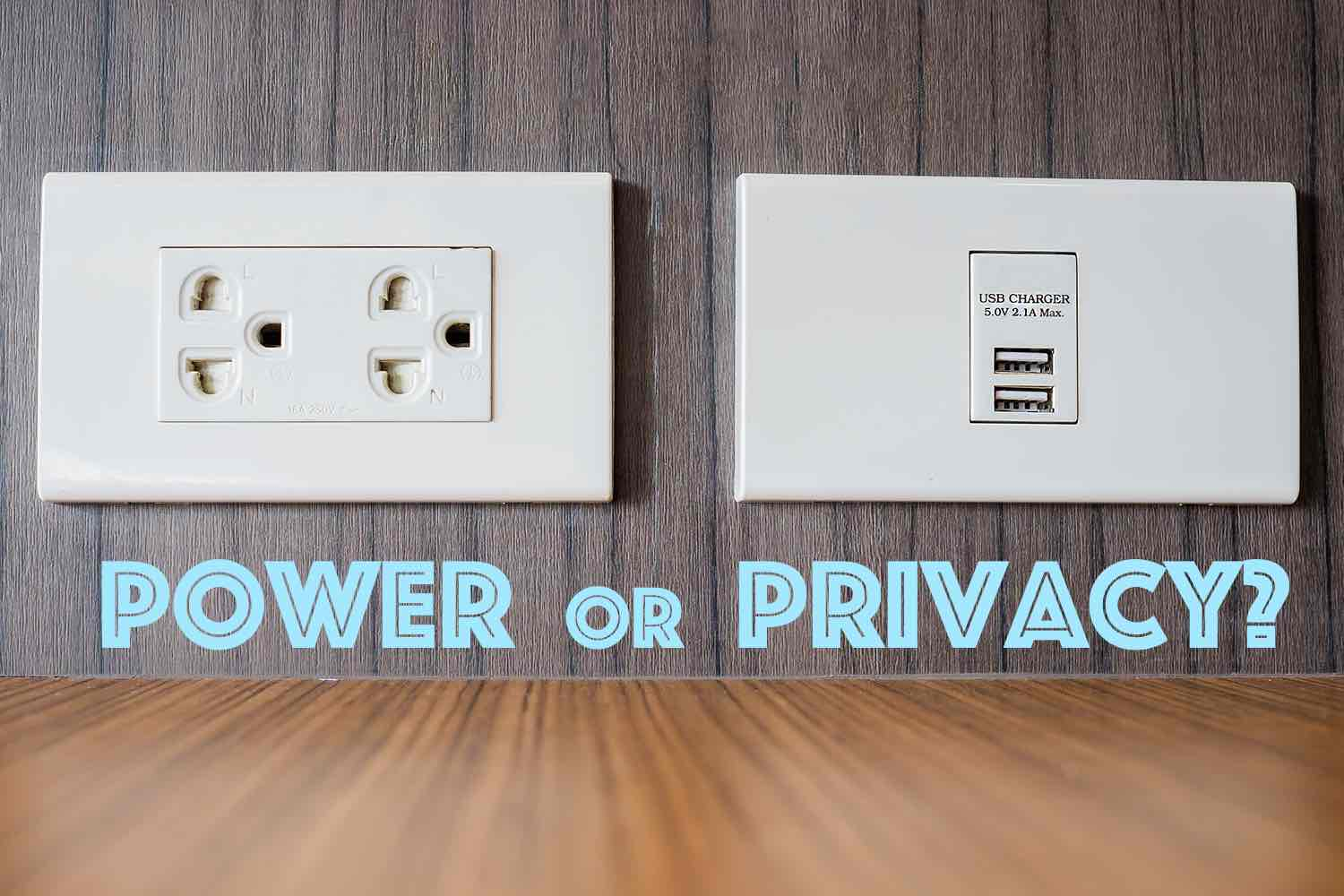 Power or Privacy?