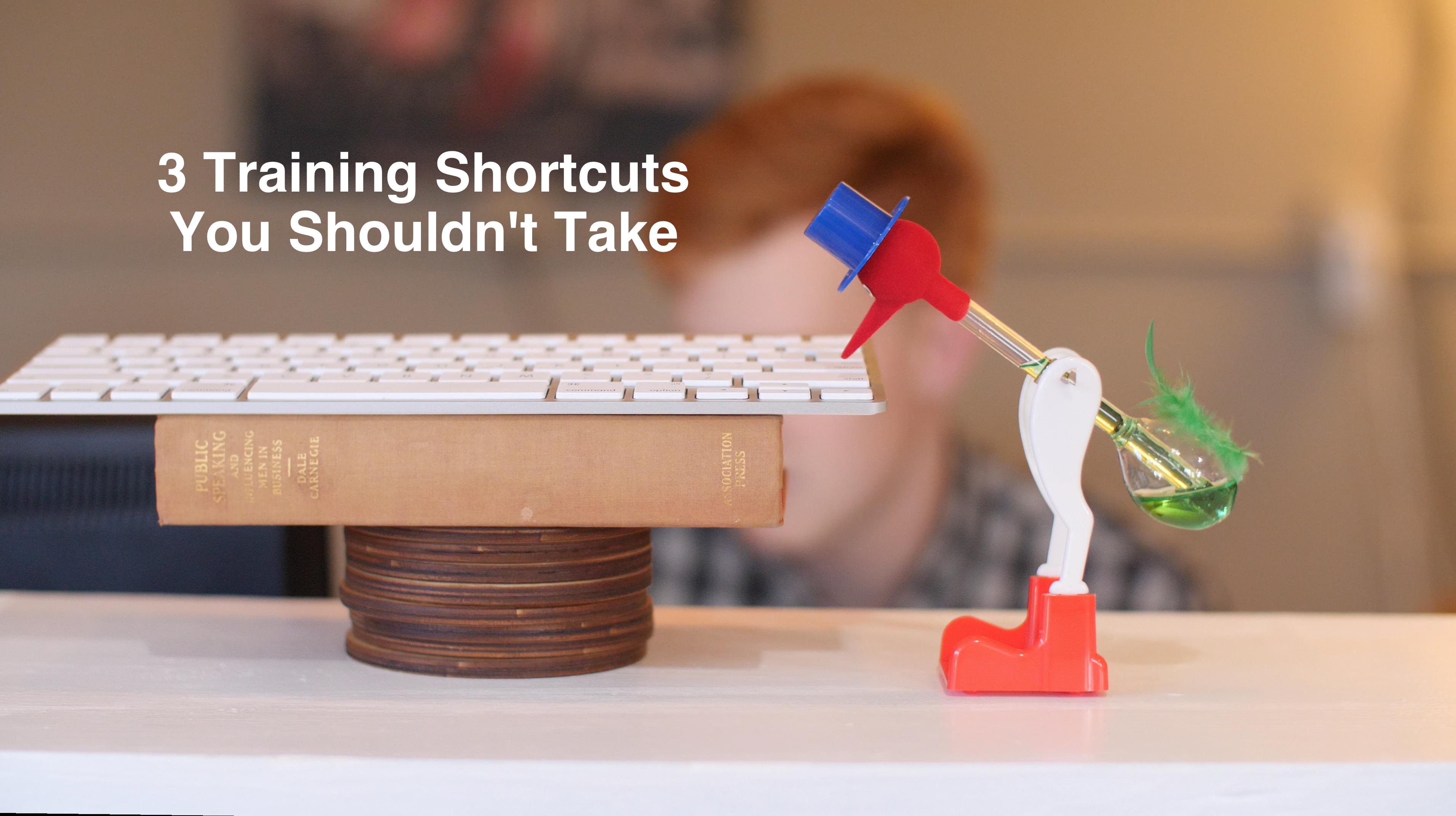 3 Training Shortcuts You Shouldn't Take [VIDEO]