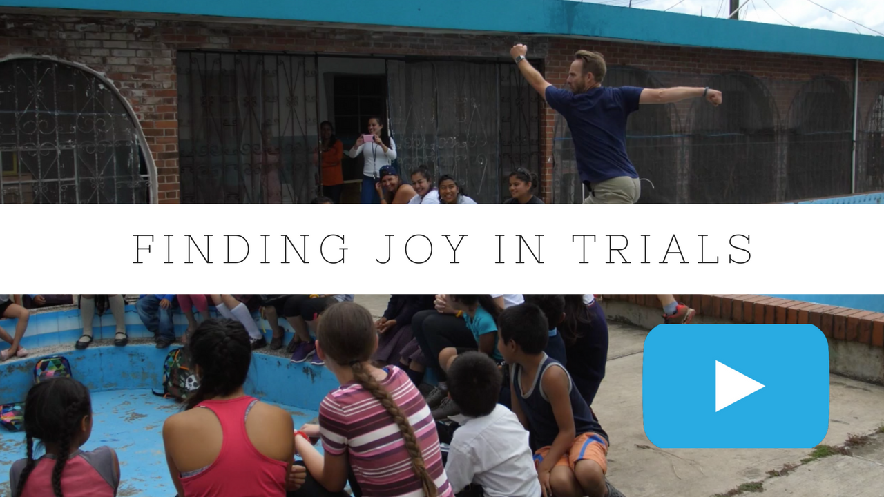 Finding Joy in Trials [VIDEO]