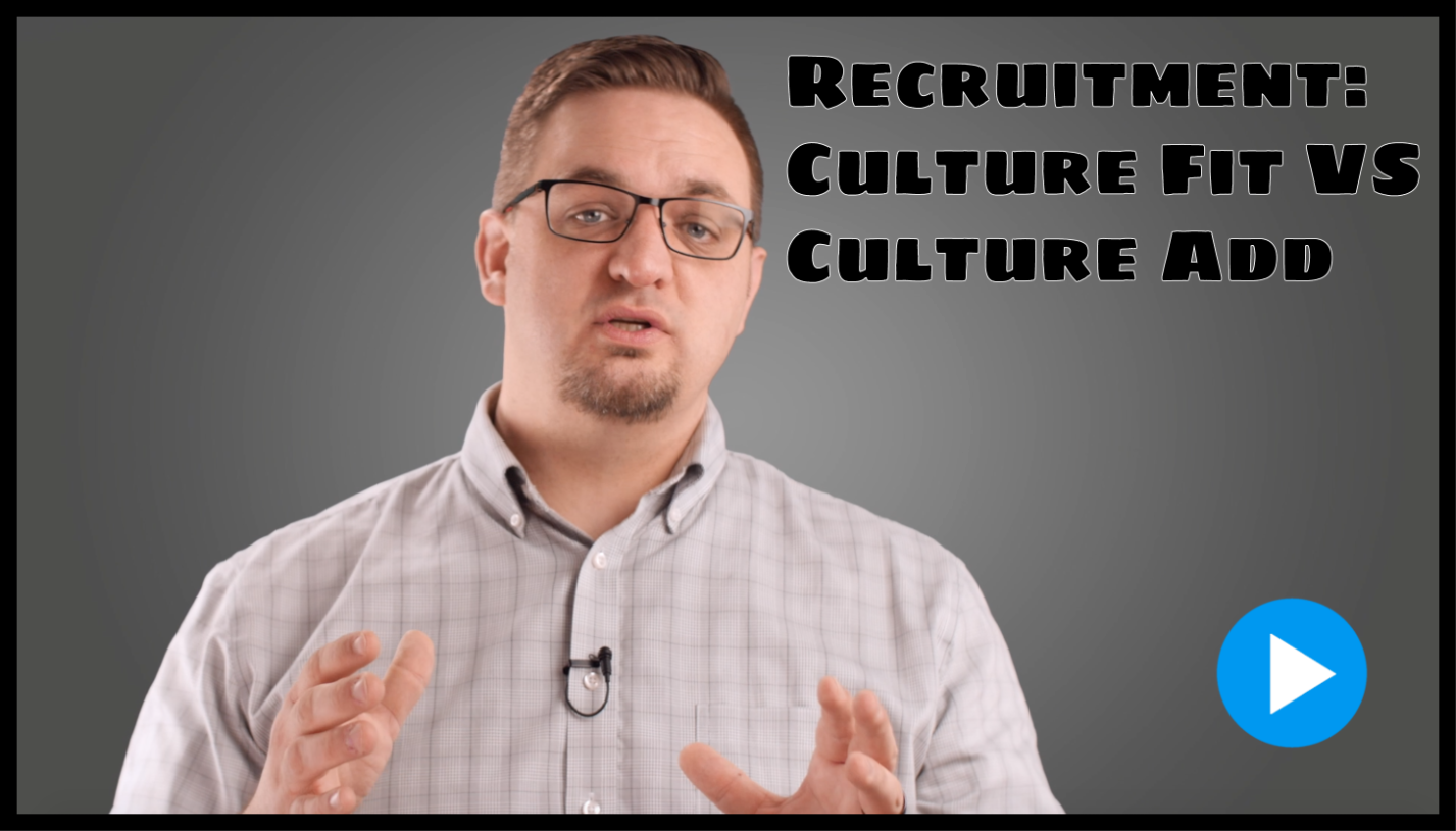 Recruitment: Culture Fit Vs. Culture Add
